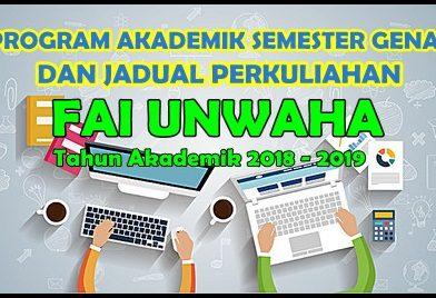 PROGRAM AKADEMIK DAN JADUAL PERKULIAHAN SEMESTER GENAP TA 2018-2019 FAI UNWAHA