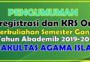 PENGUMUMAN HERREGISTRASI DAN KRS ONLINE SEMESTER GASAL TAHUN 2019-2020