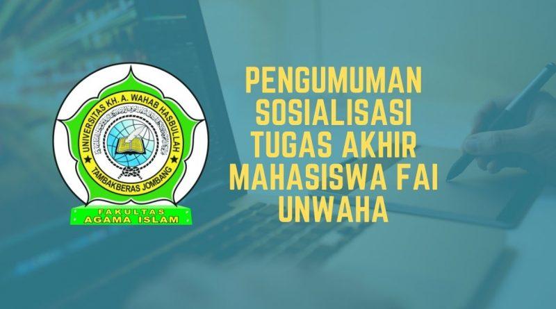 PENGUMUMAN SOSIALISASI TUGAS AKHIR MAHASISWA FAI TAHUN 2021
